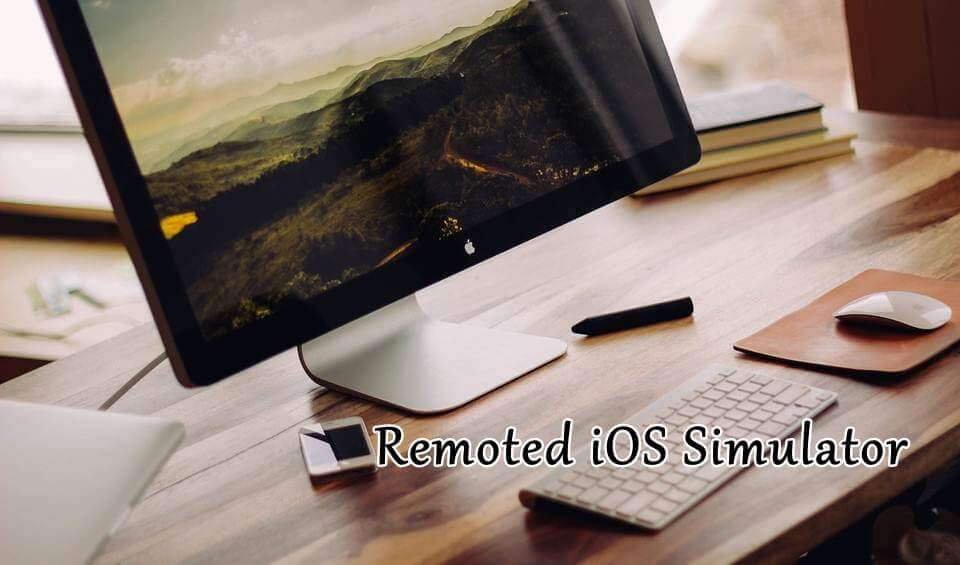 Remoted iOS Simulator