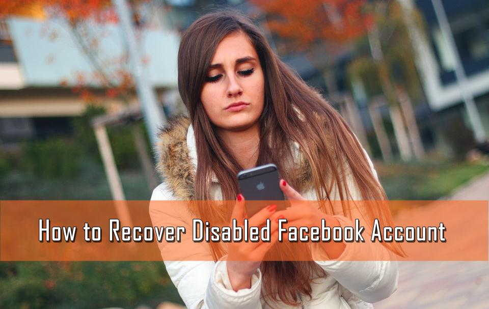 How to Recover Disabled Facebook Account (Working Method) 2019