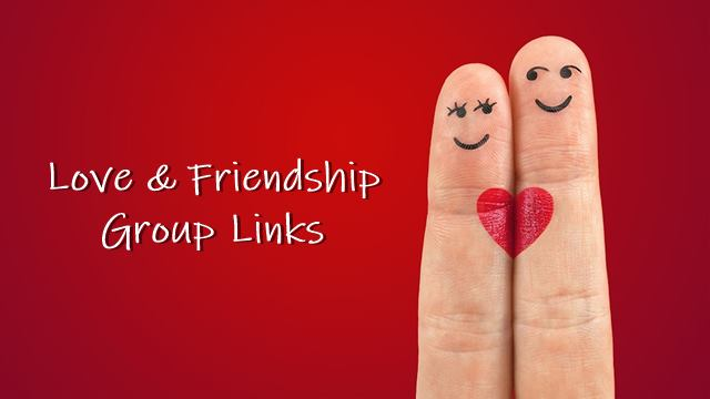 Love Friendship Group Join Links