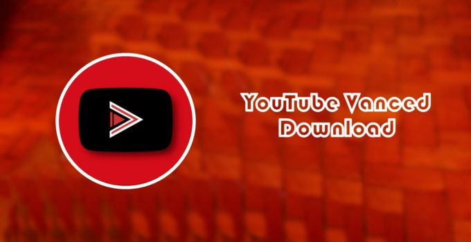 YouTube Vanced Apk 2019
