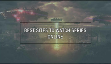Best Sites to Watch Series Online 2020